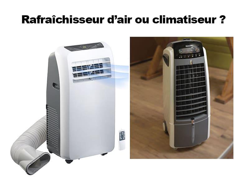 Rafraîchisseur d'air ou climatiseur : faites votre choix !